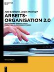 Arbeitsorganisation 2.0