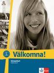 Välkomna! / Arbeitsbuch (A1 + A2)