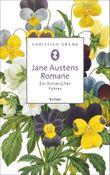 Reclam Taschenbuch: Jane Austens Romane: Ein literarischer Führer