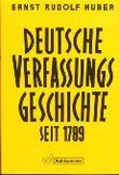 Deutsche Verfassungsgeschichte seit 1789. Band 1. Reform und Restauration 1789-1830