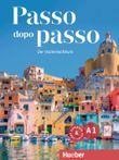 Passo dopo passo A1: Der Italienischkurs / Kursbuch + Arbeitsbuch + 2 Audio-CDs