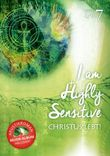 I am Highly Sensitive- Christus lebt!