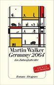 Germany 2064: Ein Zukunftsthriller