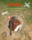 Sammy - Die unglaublichen Abenteuer einer kleinen Maus