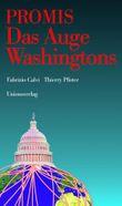 PROMIS. Das Auge Washingtons
