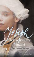 Joseph, der schwarze Mozart
