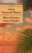 Mister Fortunes letztes Paradies