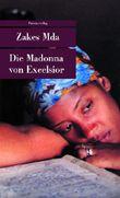 Die Madonna von Excelsior