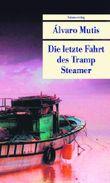 Die letzte Fahrt des Tramp Steamer