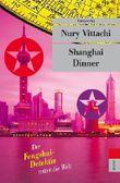Shanghai Dinner