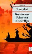 Das schwarze Pulver von Meister Hou
