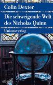 Die schweigende Welt des Nicholas Quinn: Ein Fall für Inspector Morse 3