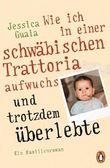 Wie ich in einer schwäbischen Trattoria aufwuchs und trotzdem überlebte