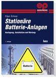 Stationäre Batterie-Anlagen