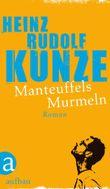 Manteuffels Murmeln