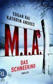 M.I.A. - Das Schneekind