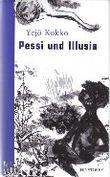 Pessi und Illusia