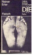 Rainer Erler: Fleisch