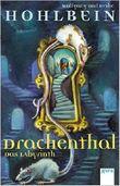 Drachenthal - Das Labyrinth