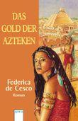 Das Gold der Azteken