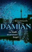 Damian - Die Stadt der gefallenen Engel