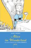 Alice im Wunderland. Mit einem Vorwort von Chris Riddell