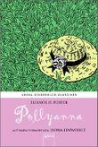 Pollyanna - Ein Waisenkind in Amerika. Mit einem Vorwort von Ilona Einwohlt