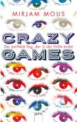 Crazy Games - Der perfekte Tag, der in der Hölle endet