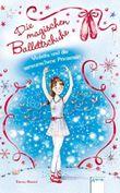 Die magischen Ballettschuhe (2) Violetta und die verwunschene Prinzessin