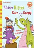 Kleiner Ritter Kurz von Knapp. Rittergeschichten