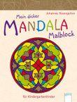 Mein dicker Mandala-Malblock für Kindergartenkinder