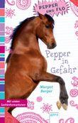 Pepper und Flo (4). Pepper in Gefahr