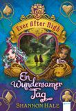 Ever After High - Ein wundersamer Tag