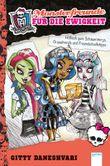 Monster High - Monsterfreunde für die Ewigkeit