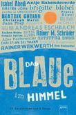 Das Blaue im Himmel - 22 Geschichten und 3 Songs