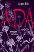 Ada - Im Anfang war die Finsternis