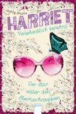 Harriet - versehentlich berühmt: Der Star unter den Sternschnuppen