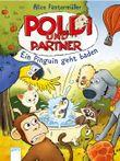 Poldi und Partner (2). Ein Pinguin geht baden
