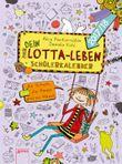 Mein Lotta-Leben. Mein Dein Lotta-Leben Schülerkalender 2017/2018