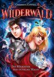 Wilderwald - Die Rückkehr der dunklen Magie