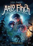 Arlo Finch (1). Im Tal des Feuers