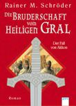Die Bruderschaft vom Heiligen Gral - Der Fall von Akkon