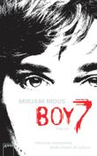 Boy 7: Vertraue niemandem. Nicht einmal dir selbst