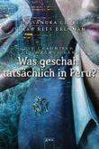 Die Chroniken des Magnus Bane - Was geschah tatsächlich in Peru?