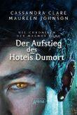 Die Chroniken des Magnus Bane - Der Aufstieg des Hotel Dumort