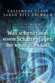 Die Chroniken des Magnus Bane - Was schenkt man einem Schattenjäger, der schon alles hat?