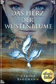 Das Herz der Wüstenblume (German Edition)