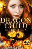 Dragon Child - Die Rebellion