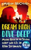 Dream High - Dive Deep