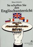 So schaffen Sie den Englischunterricht